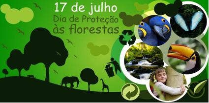17 de julho - Dia da Proteção das Florestas